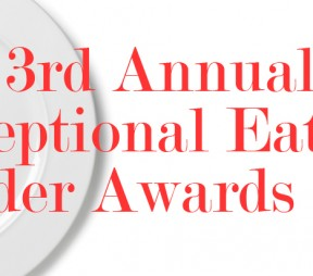 The 3rd Annual Exceptional Eats! Reader Awards