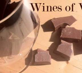 Wines of Worth – Chocolate + Wine. Do Two Rights Make a Wrong?