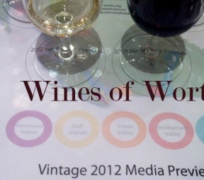 Wines of Worth – 2012 Vintage in the Okanagan Valley