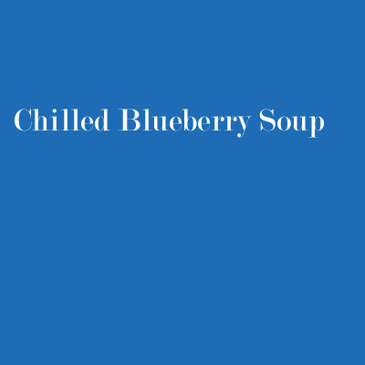 Chilled Blueberry Soup from Bishop's Restaurant